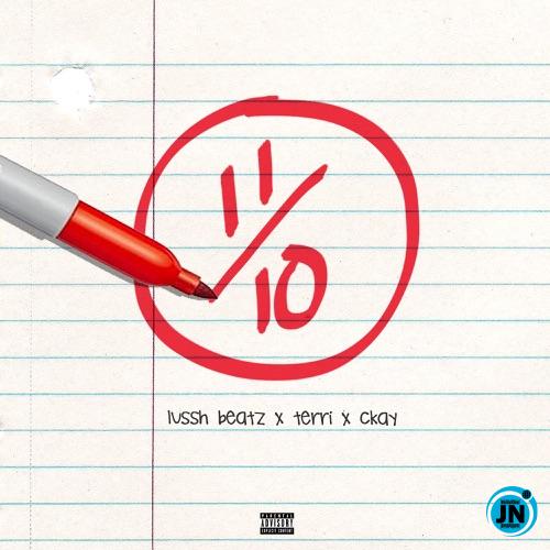 Lussh Beatz - Eleven Over Ten ft. Terri & CKay